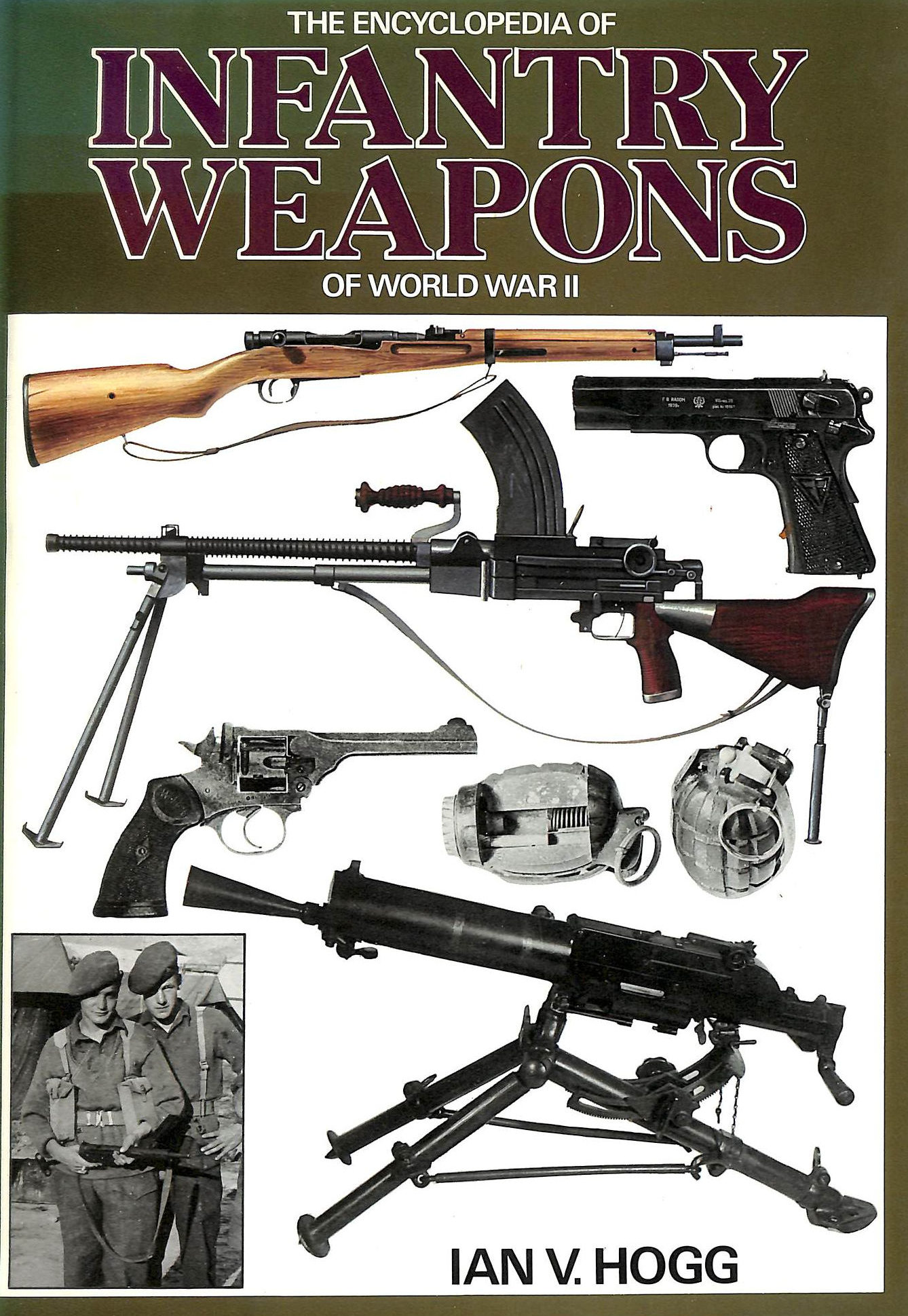 Image for Encyclopaedia of Infantry Weapons of World War Two