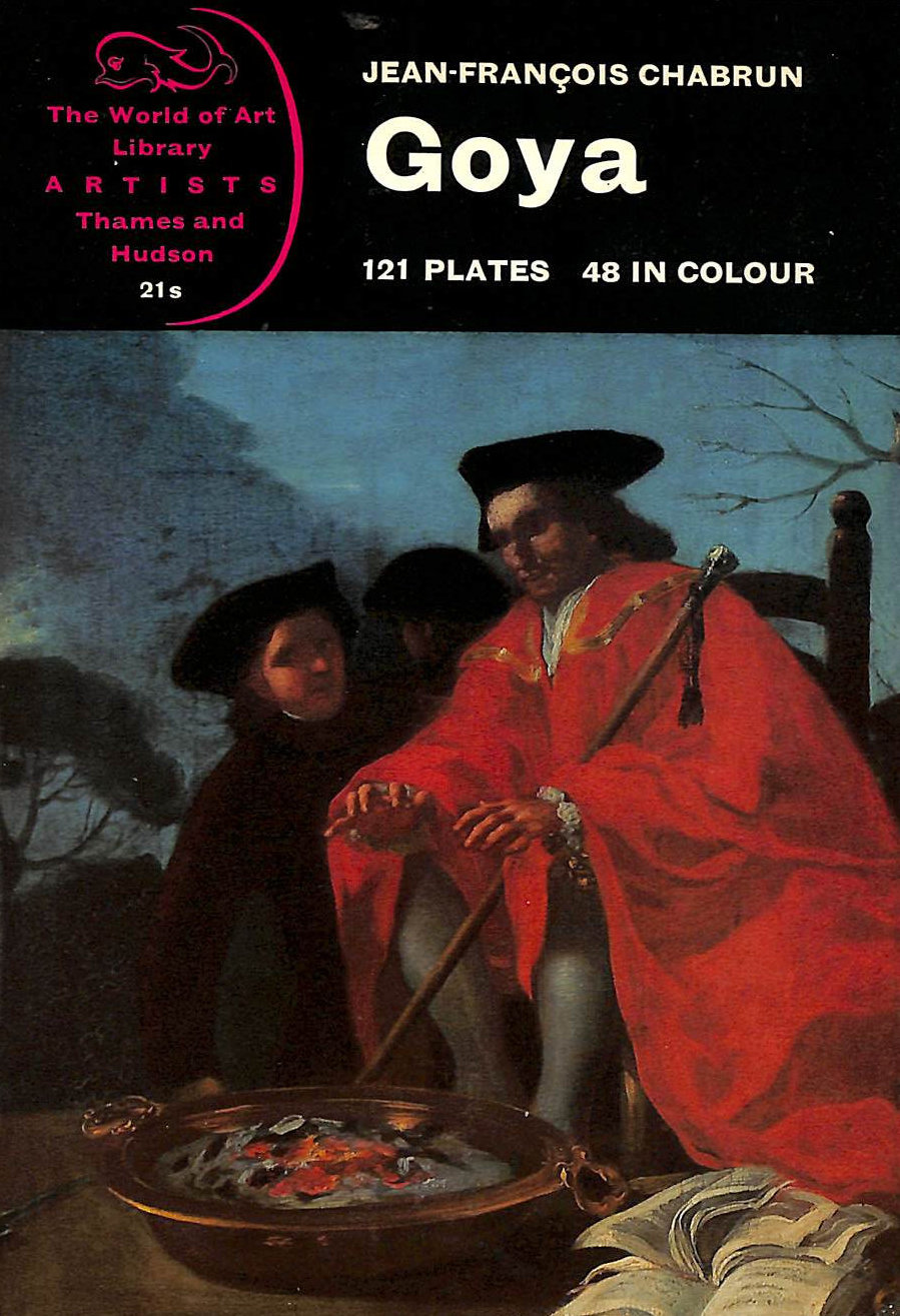Image for Goya - World of Art Library - Artists Series - 121 Plates - 48 In Colour