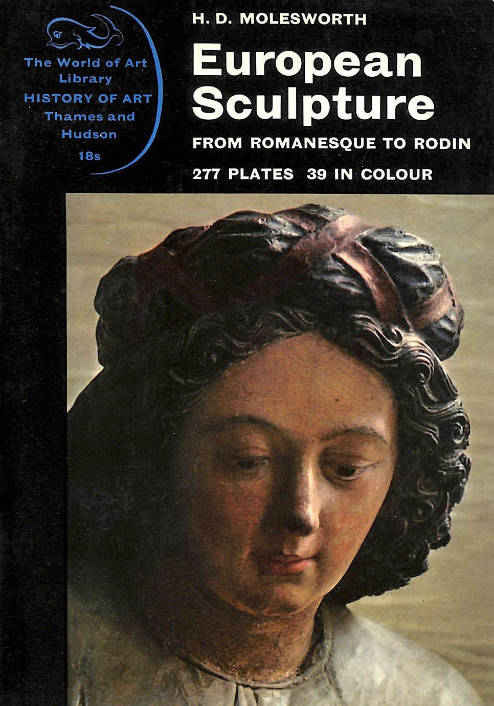 Image for European sculpture from Romanesque to Rodin (World of art library, history of art series)