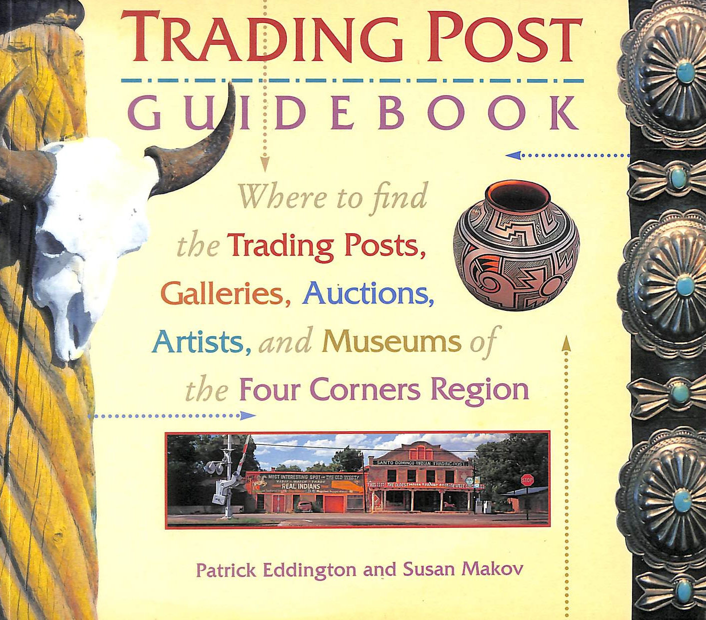 Image for Trading Post Guidebook: Where to Find the Trading Posts, Galleries, Auctions, Artists, and Museums of the Four Corners Region