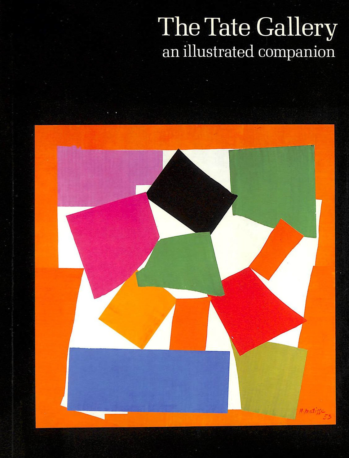 Image for The Tate Gallery : an illustrated companion to the national collections of British & modern foreign art