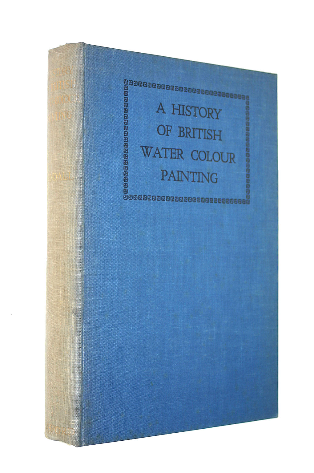 Image for A HISTORY OF BRITISH WATER COLOUR PAINTING