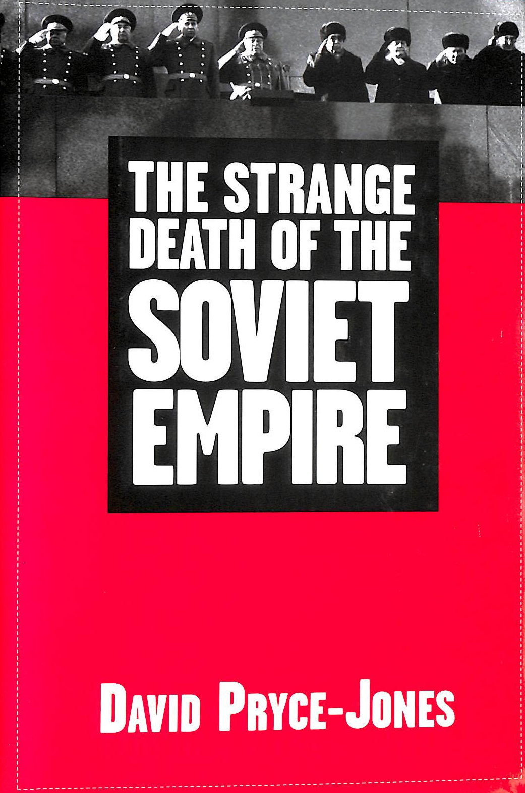 Image for The Strange Death of the Soviet Empire
