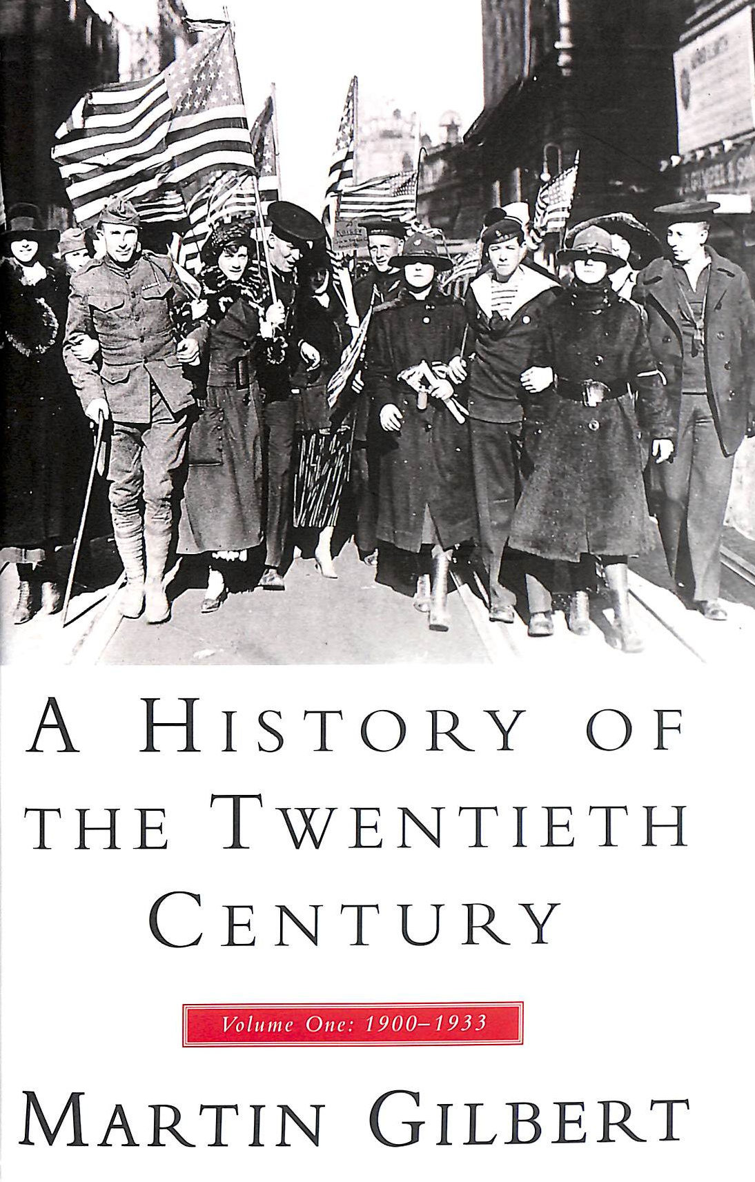 Image for A History of the 20th Century: 1900-1933 Vol 1 (HISTORY OF THE TWENTIETH CENTURY)