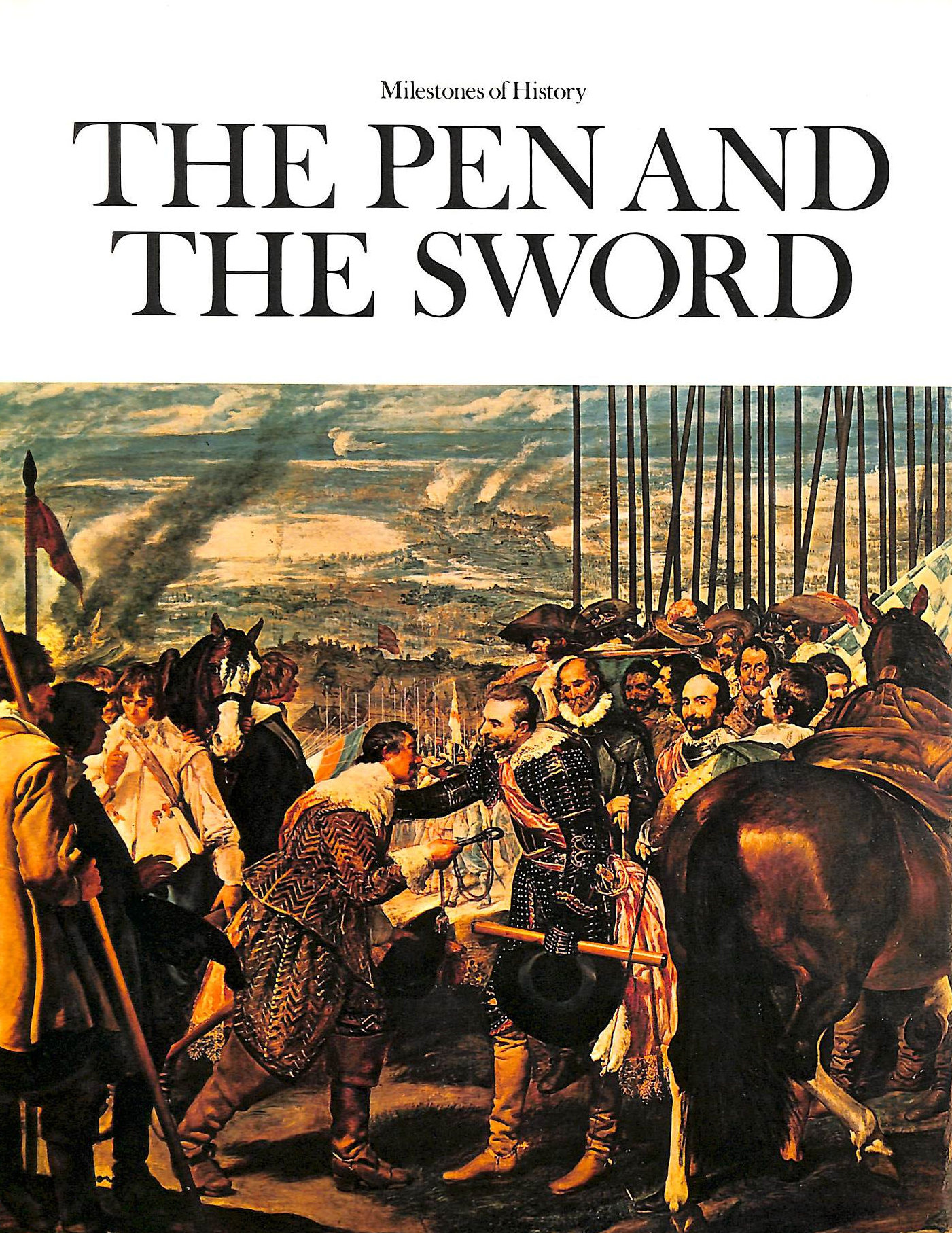 Image for The pen and the sword (Milestones of history)