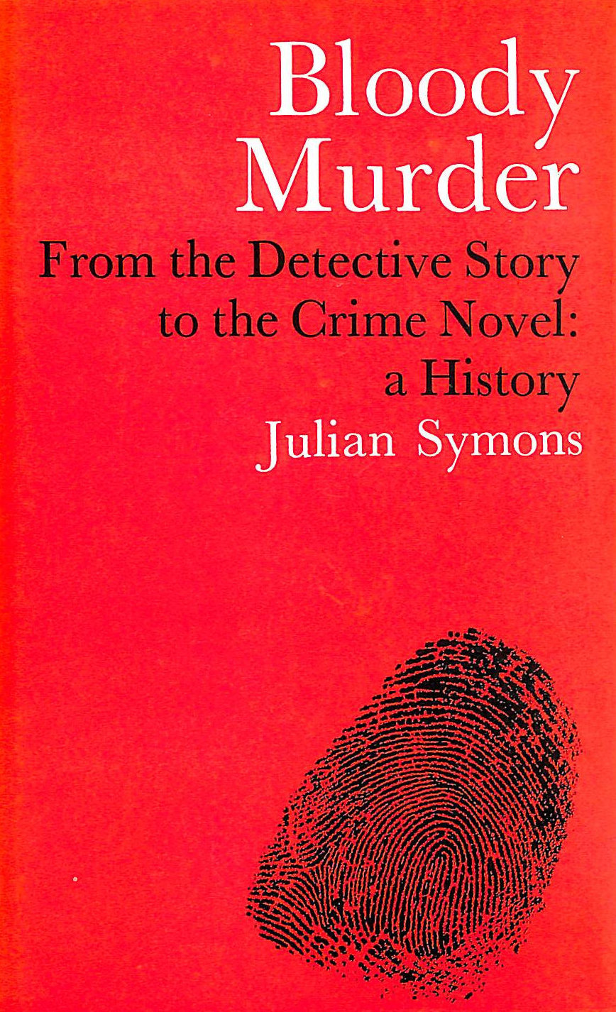 Image for Bloody Murder: From the Detective Story to the Crime Novel - A History