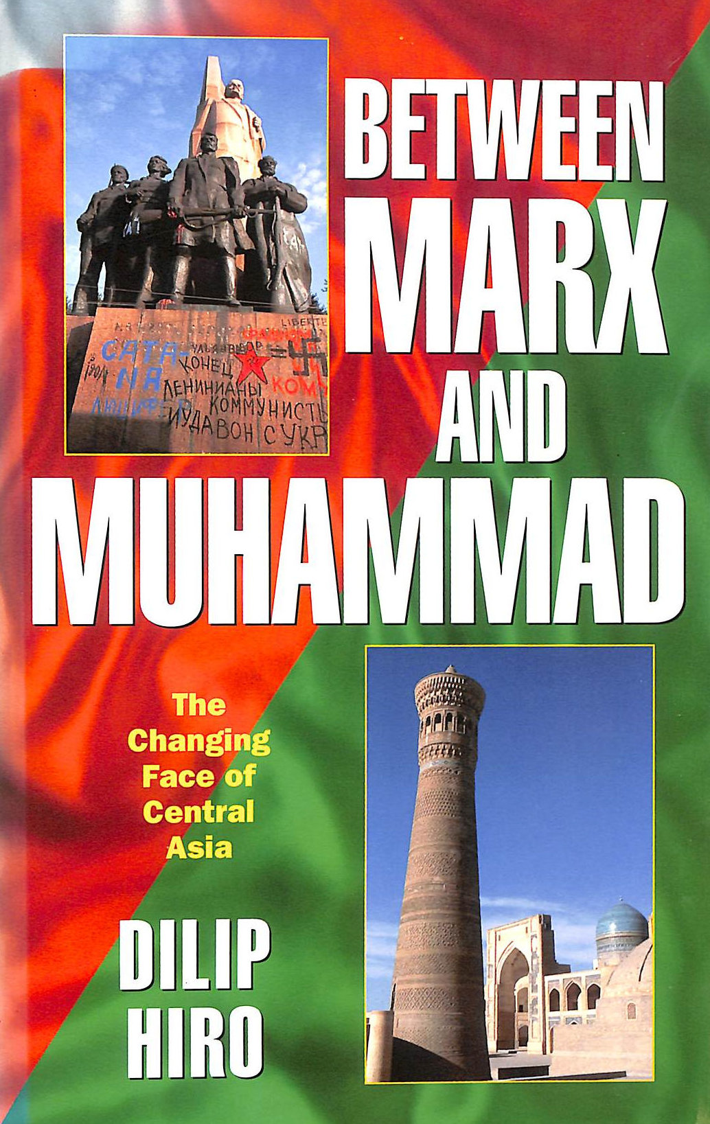 Image for Between Marx and Muhammad: Changing Face of Central Asia