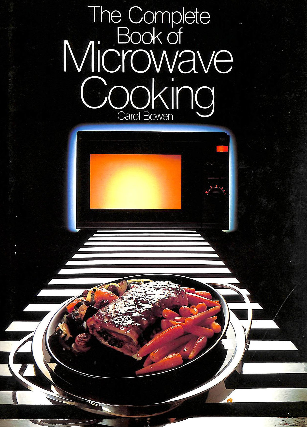 Image for The Complete Book of Microwave Cooking