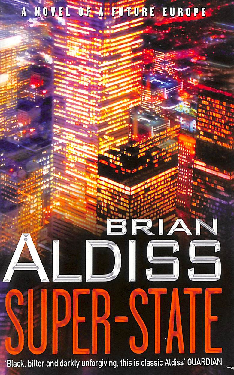 Image for Super-State: A Novel of a Future Europe
