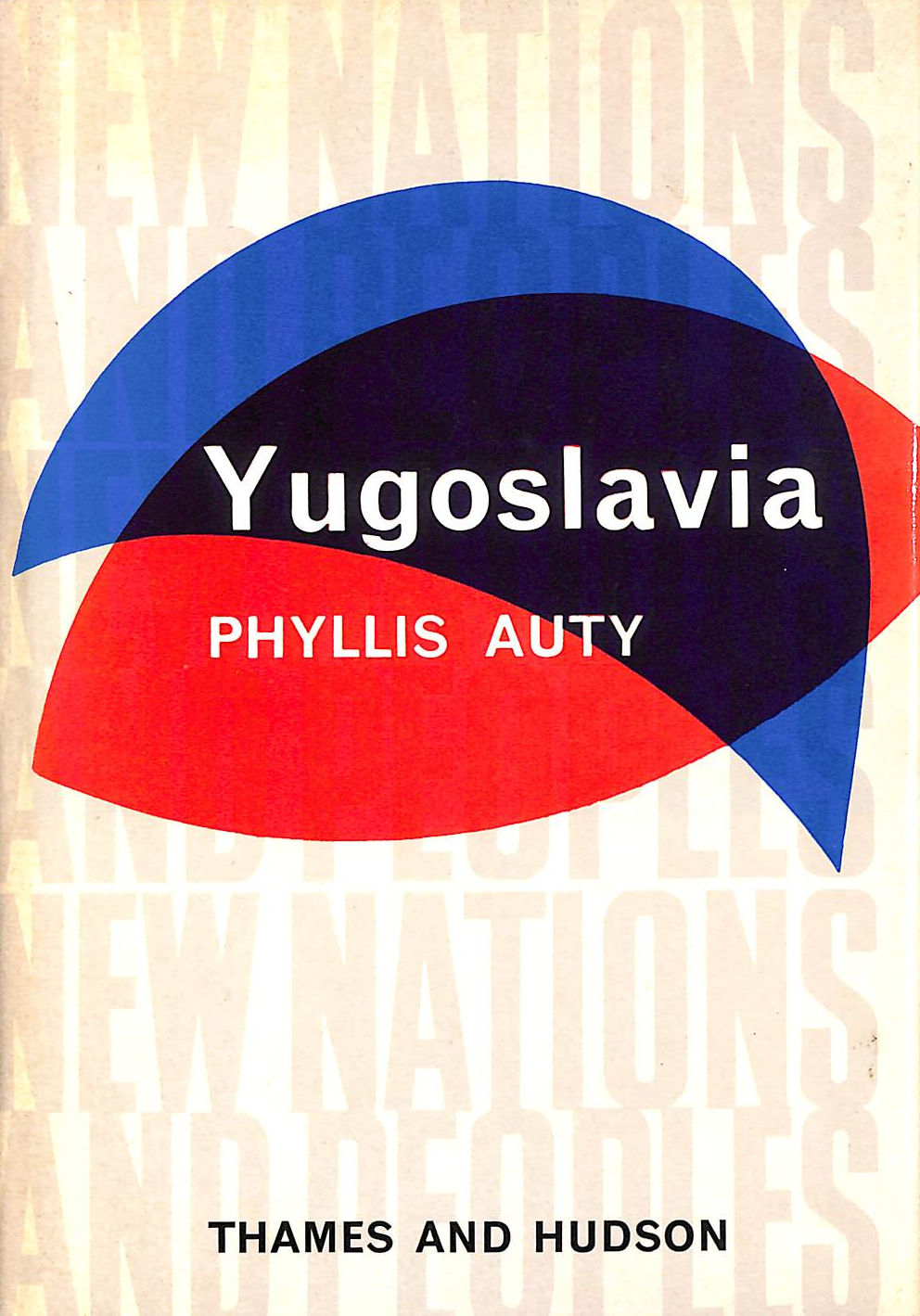 Image for Yugoslavia (New Nations & Peoples S.)