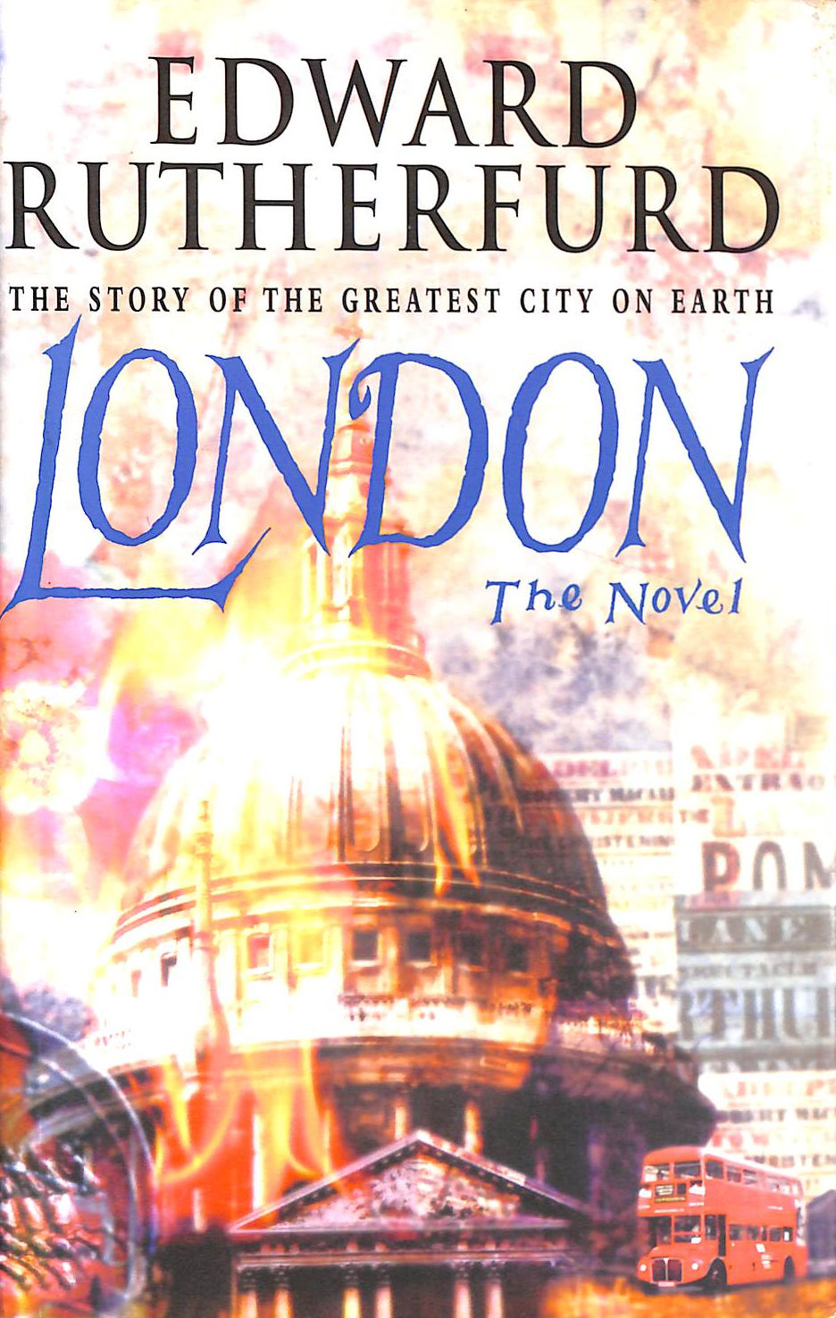 Image for The Story of The Greatest City on Earth LONDON The Novel