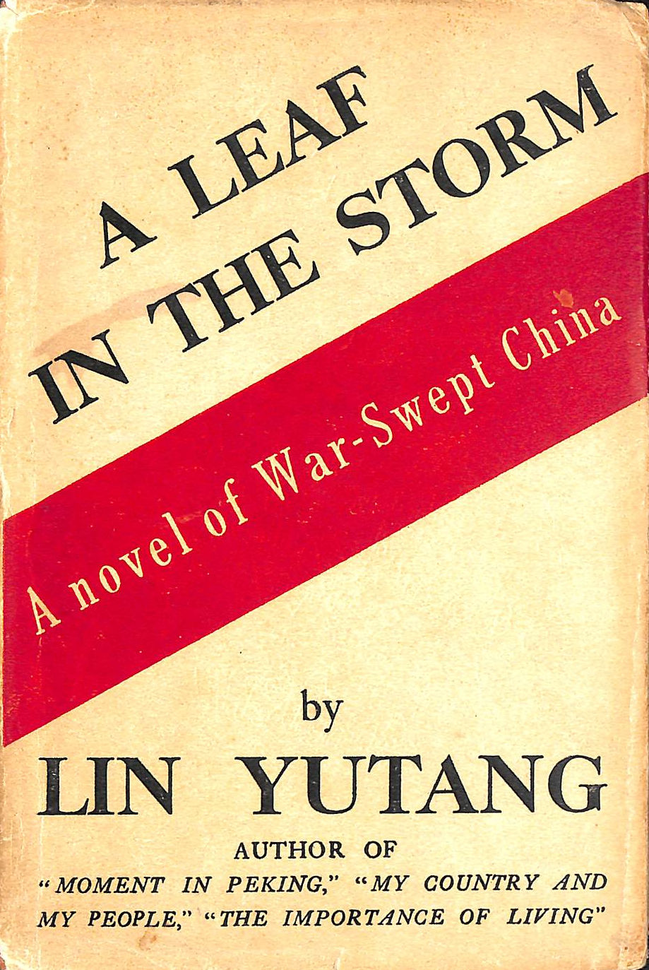 Image for A Leaf in the Storm; a novel of war-swept China