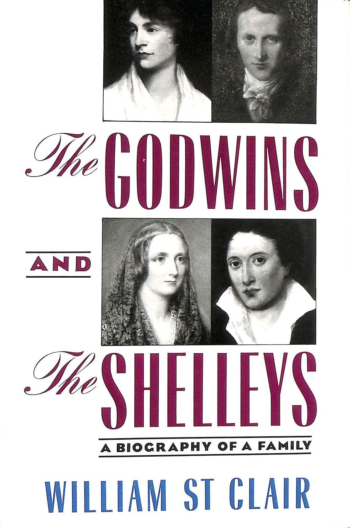 Image for The Godwins and the Shelleys: A Biography of a Family