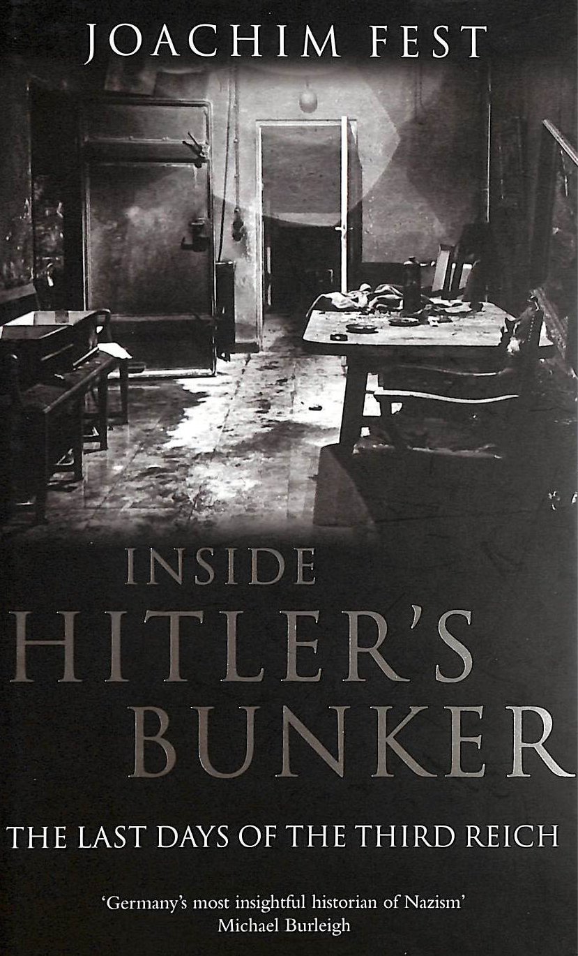 Image for Inside Hitler's Bunker: The Last Days of the Third Reich