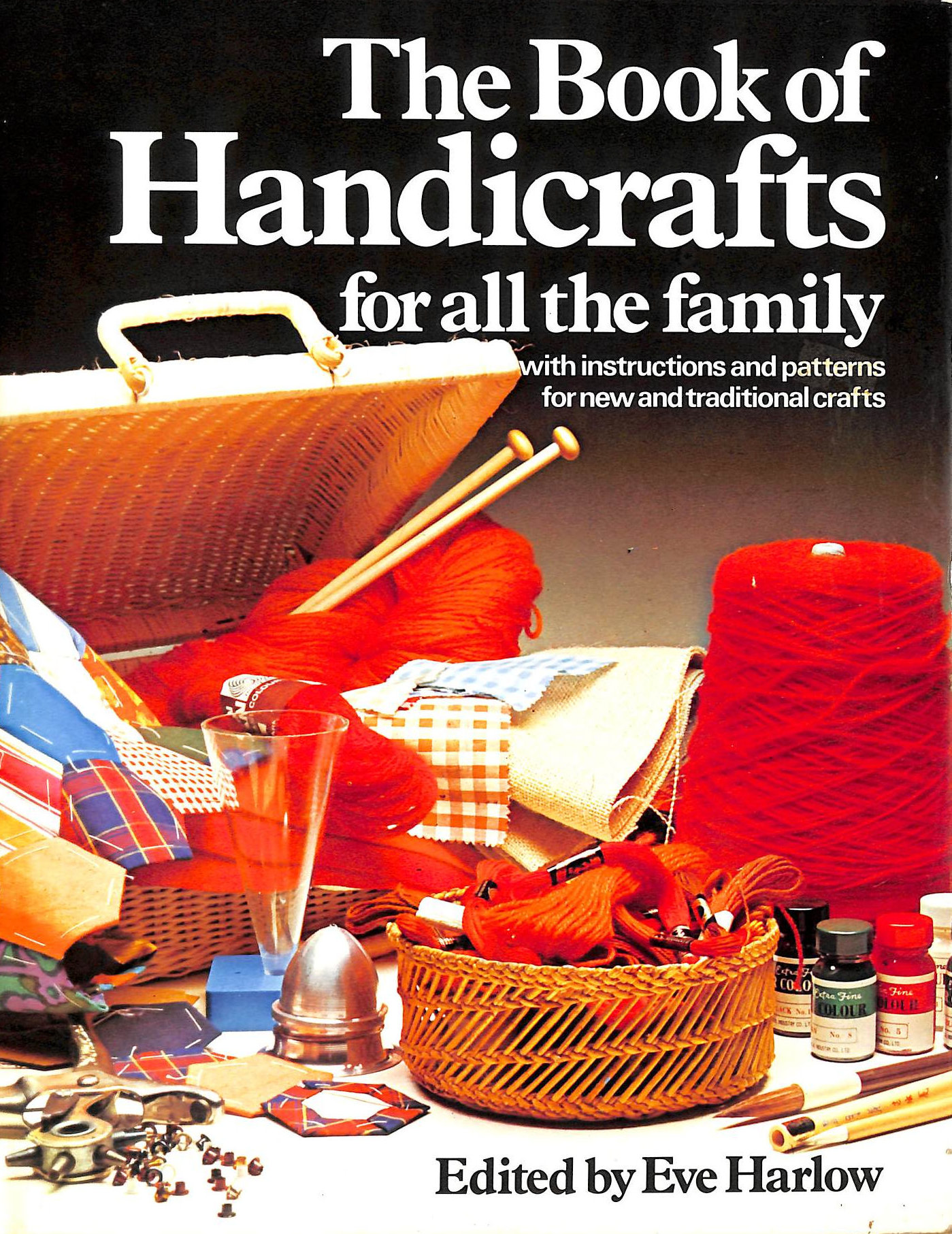 Image for The Book of Handicrafts for all the Family: With instructions and patterns for new and traditional crafts