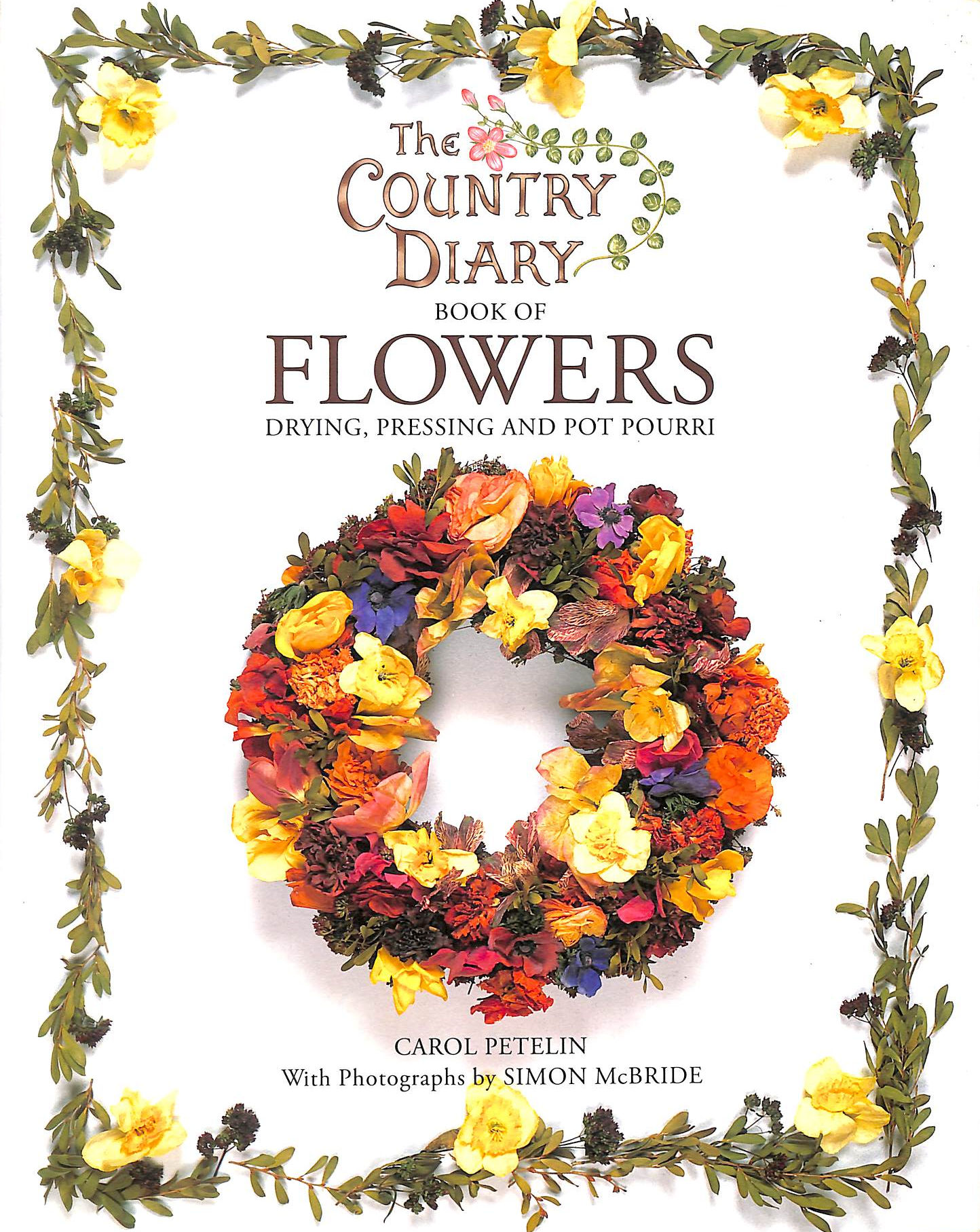 Image for The Country Diary Book of Flowers: Drying, Pressing and Pot Pourri (Country Diary)