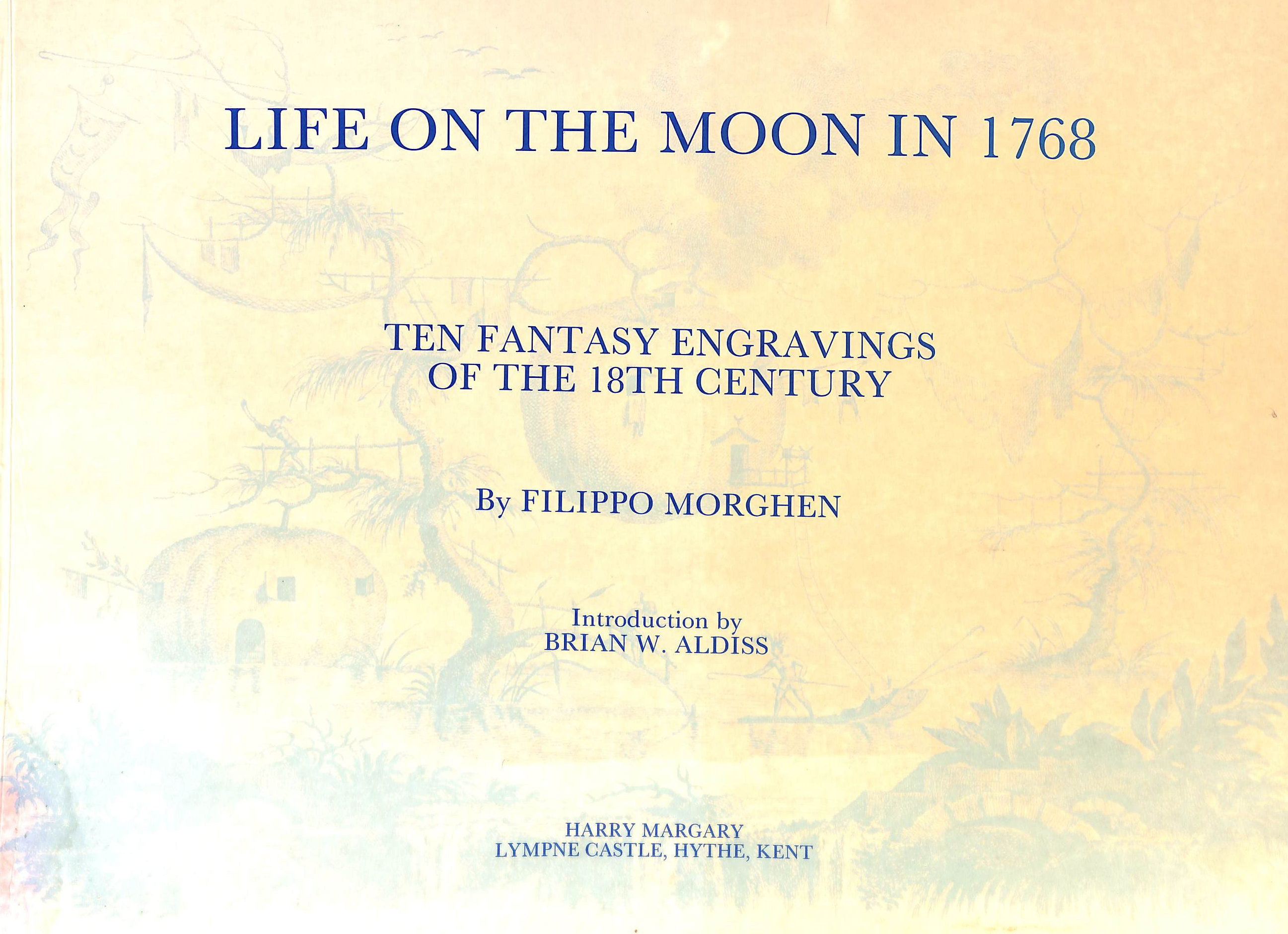 Image for Life on the Moon in 1768: Ten Fantasy Engravings of the 18th Century