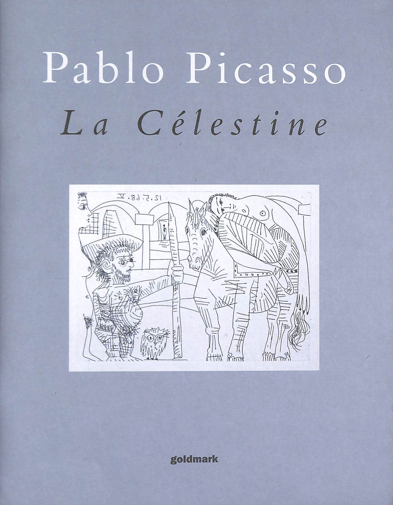 Image for Pablo Picasso. La Celestine: Etchings With Aquatint