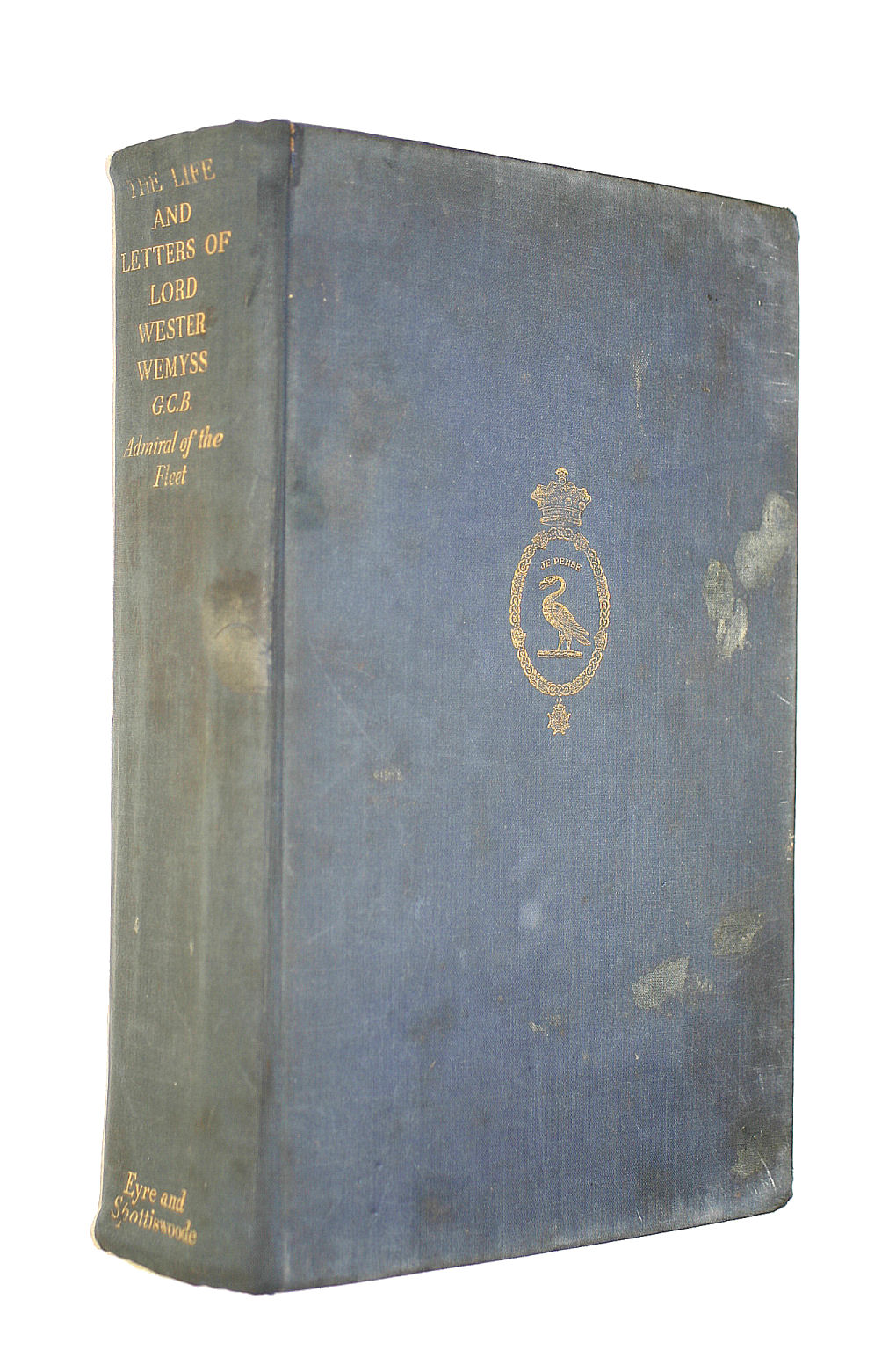 Image for The Life And Letters Of Lord Wester Wemyss, Cgb, Cmg, Mvo, Admiral Of The Fleet.