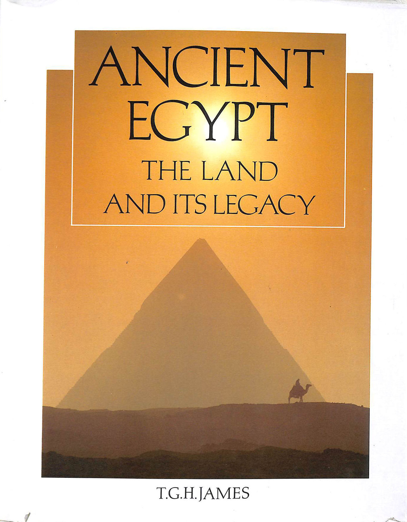 Image for Ancient Egypt: The Land and Its Legacy