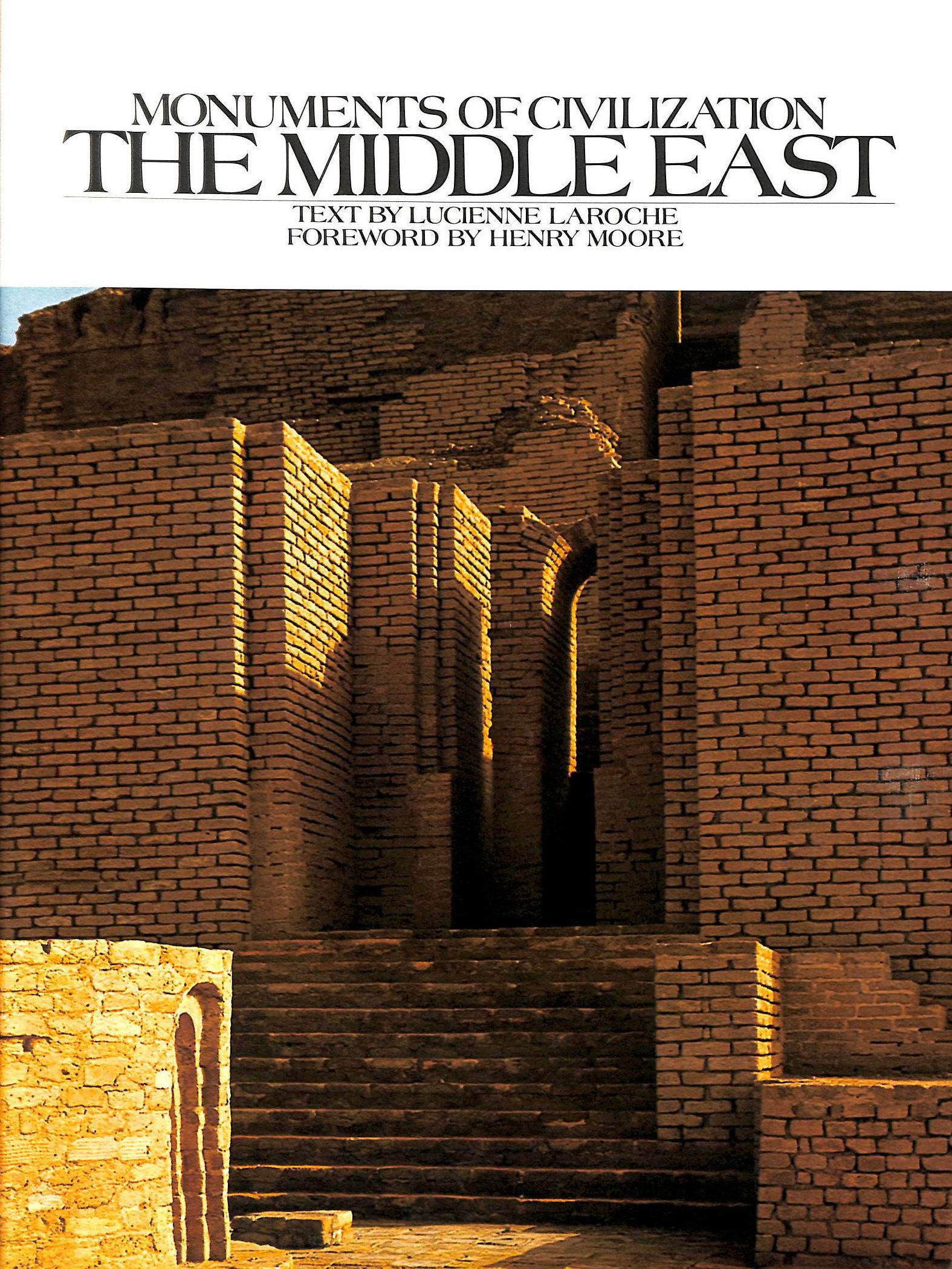 Image for MONUMENTS OF CIVILIZATION: THE MIDDLE EAST.