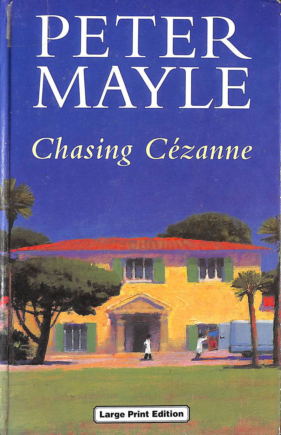 Image for Chasing Cezanne (Charnwood Library)