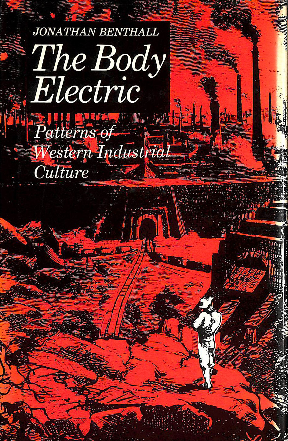 Image for The Body Electric: Patterns of Western Industrial Culture