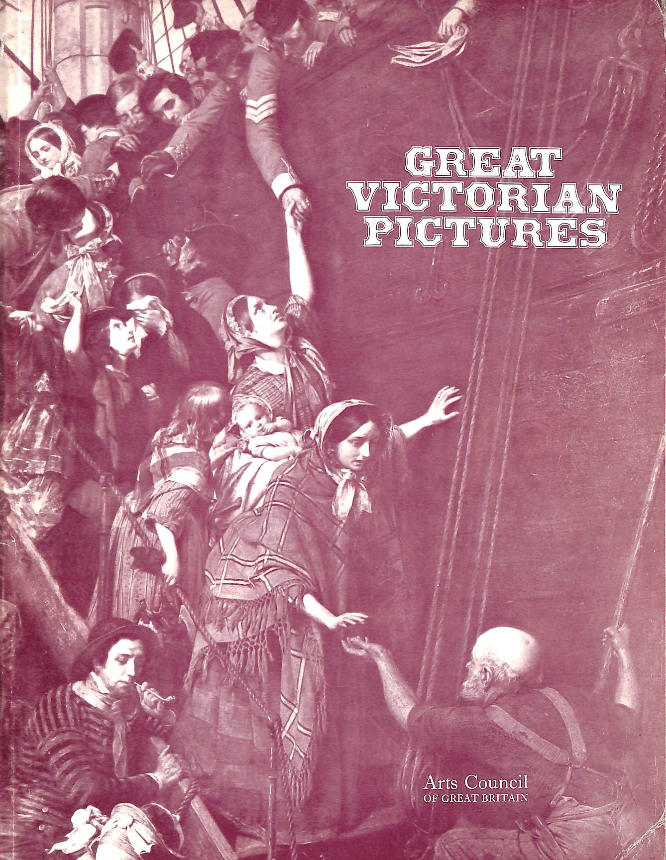 Image for Great Victorian pictures their paths to fame : [catalogue of] an Arts Council [travelling] exhibition