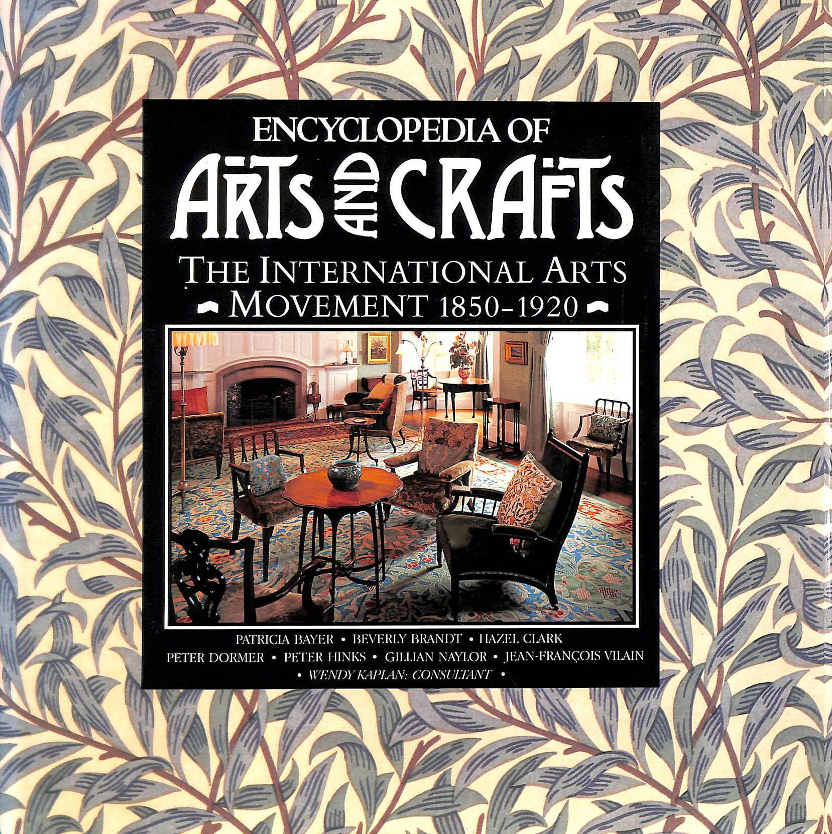 Image for Encyclopedia of Arts and Crafts: International Arts Movement, 1850-1920