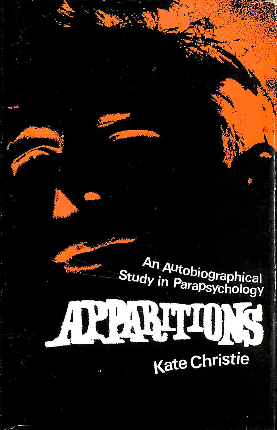 Image for Apparitions: An autobiographical study in parapsychology