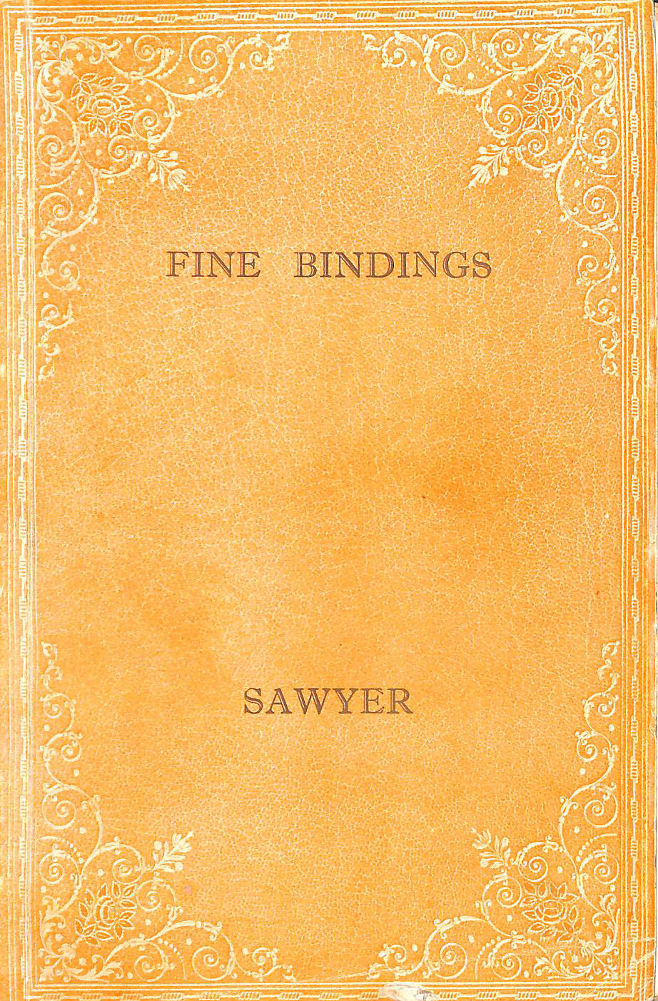 Image for Fine Bindings from the Sixteenth to Twentieth Centuries