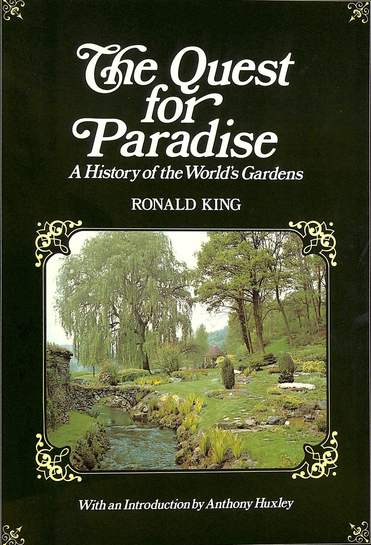 Image for Quest for Paradise: History of the World's Gardens