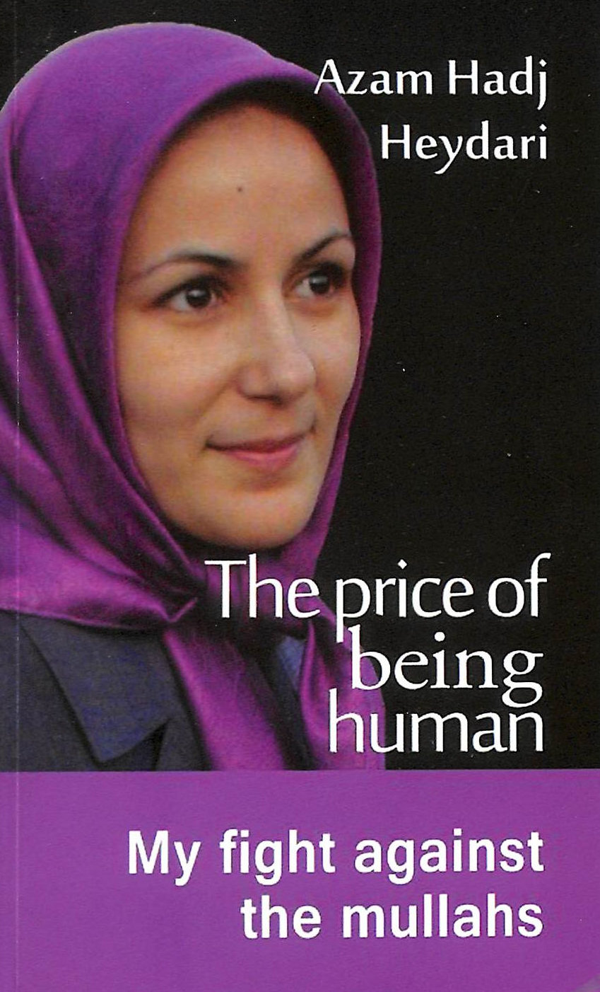 Image for The Price of Being Human: My Fight Against the Mullahs