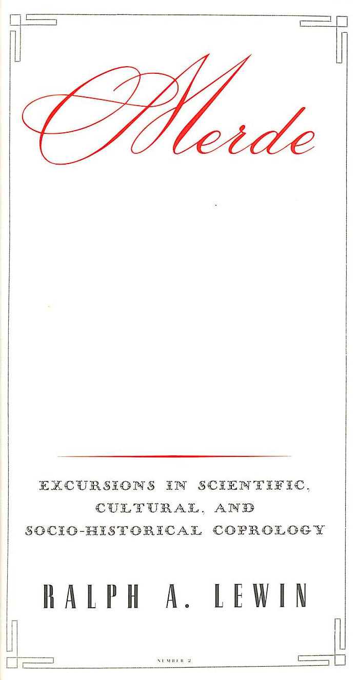 Image for Merde: Excursions in Scientific, Cultural and Socio-Historical Coprology