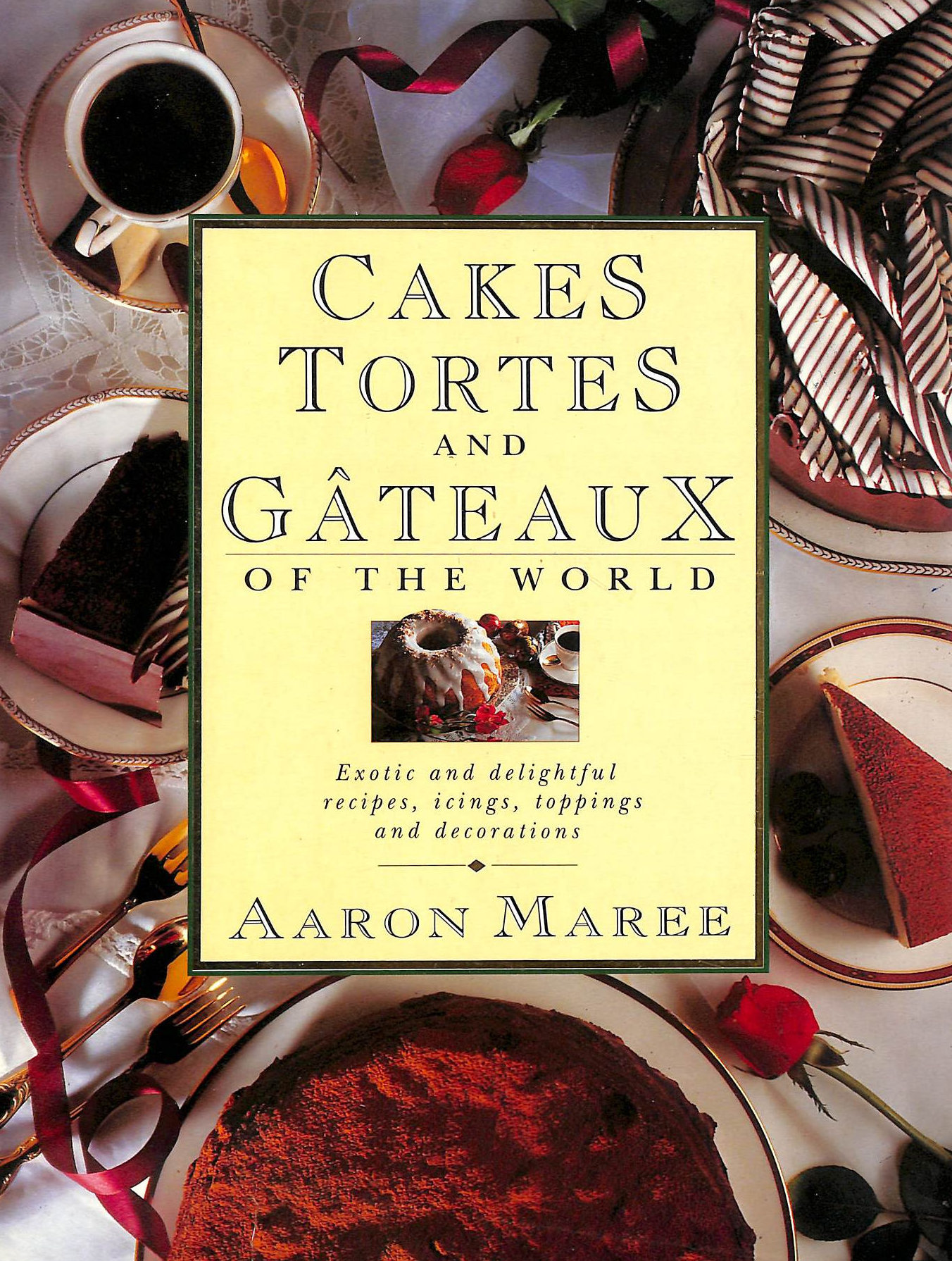 Image for Cakes, Tortes and Gateaux of the World