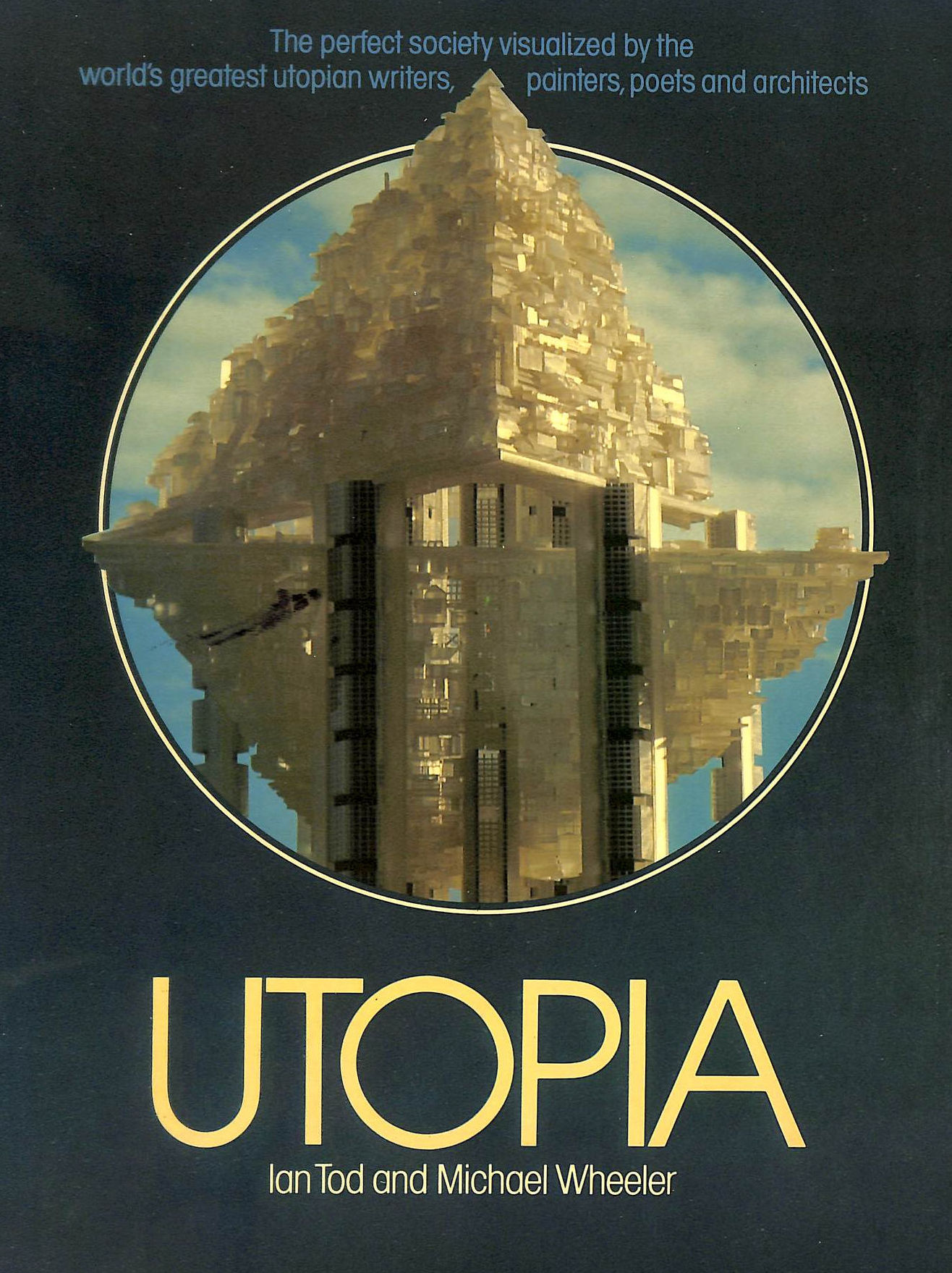 Image for Utopia: An Illustrated History