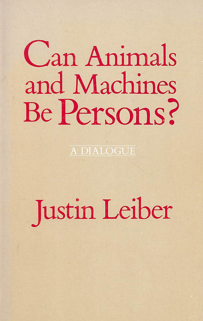 Image for Can Animals and Machines be Persons?: A Dialogue