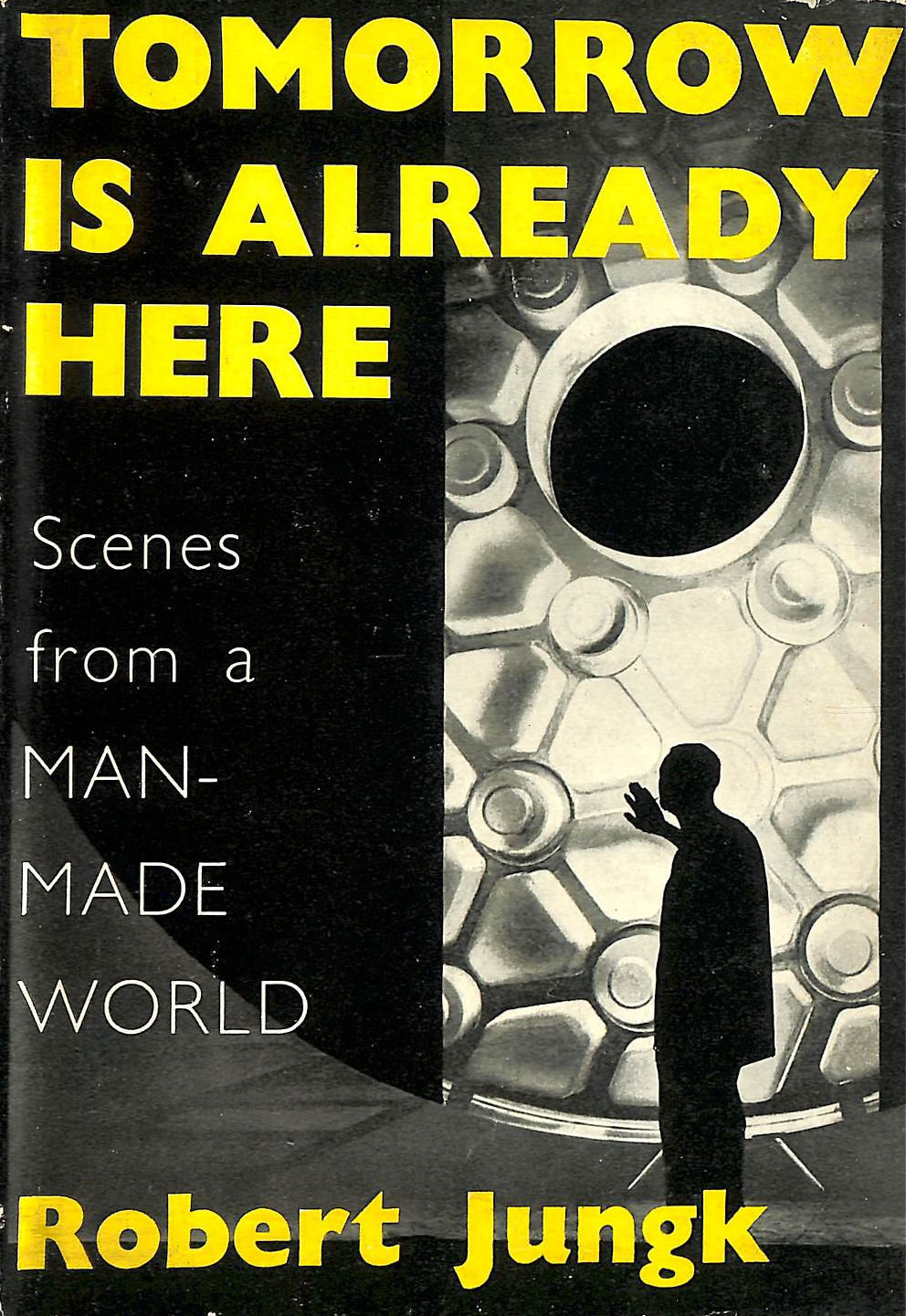 Image for Tomorrow is already here: Scenes from a man-made world