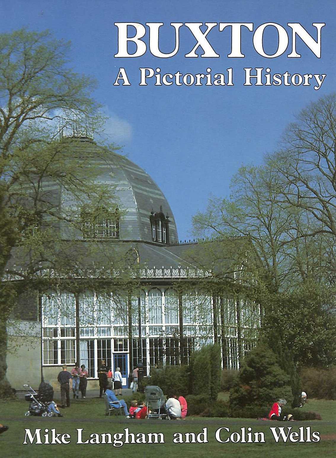 Image for Buxton: A Pictorial History (Pictorial history series)