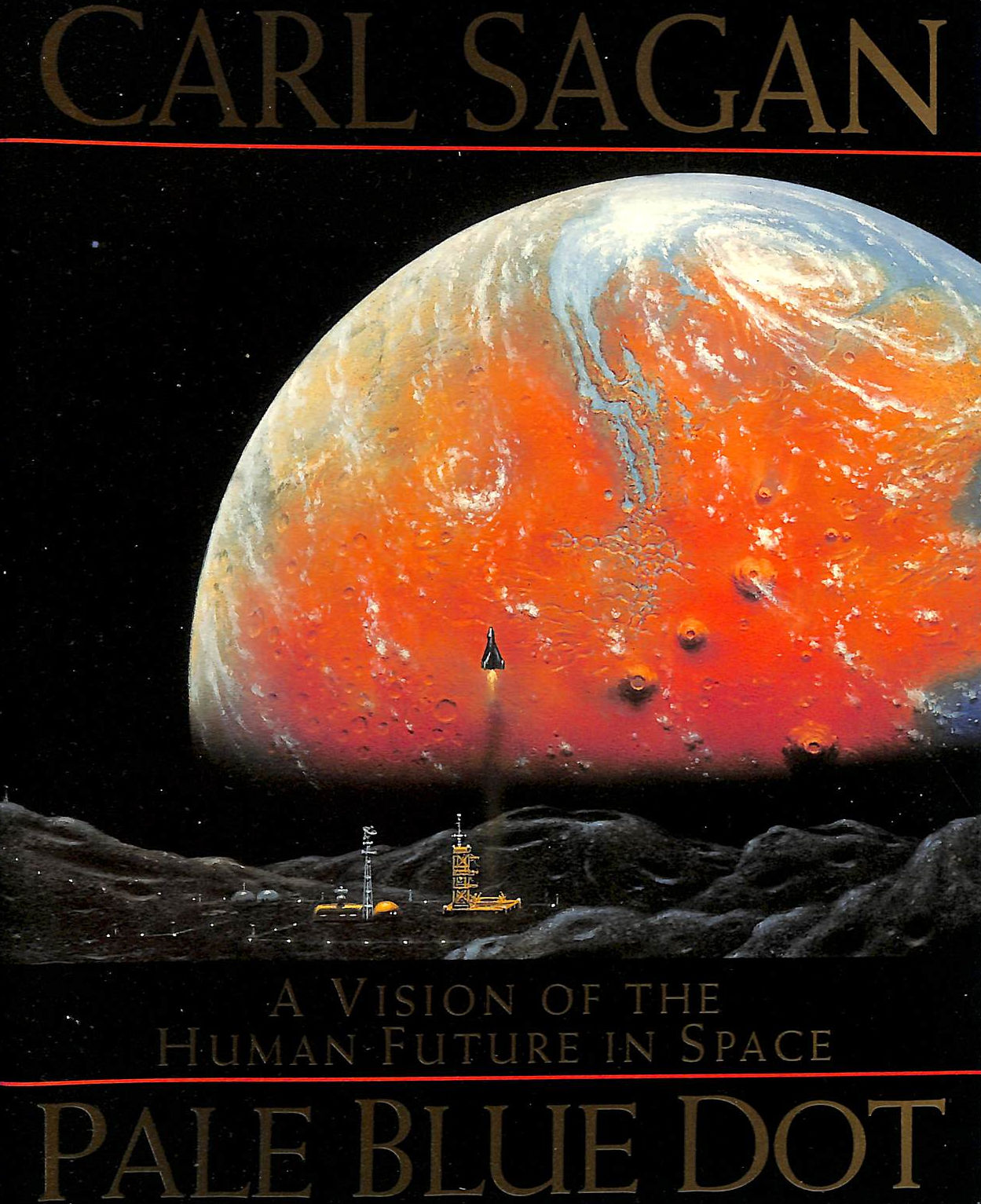Image for Pale Blue Dot: Vision of the Human Future in Space