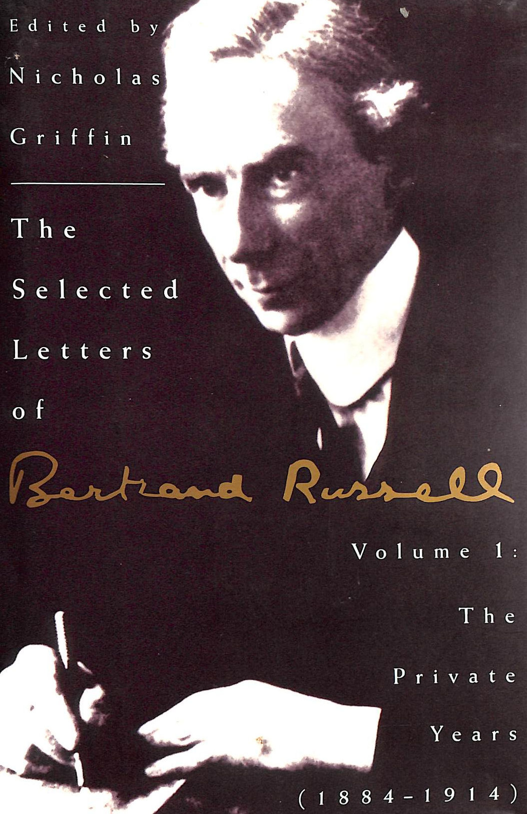 Image for Selected Letters Of Bertrand Russell: The Private Years, 1884-1914