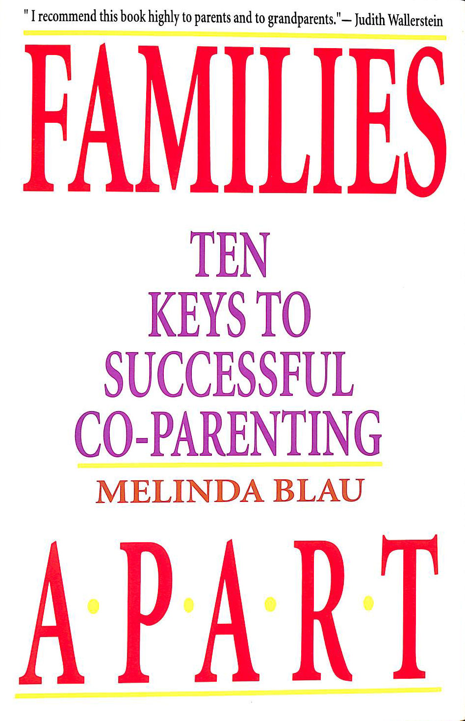 Image for Families Apart: Ten Keys To Successful Co-Parenting