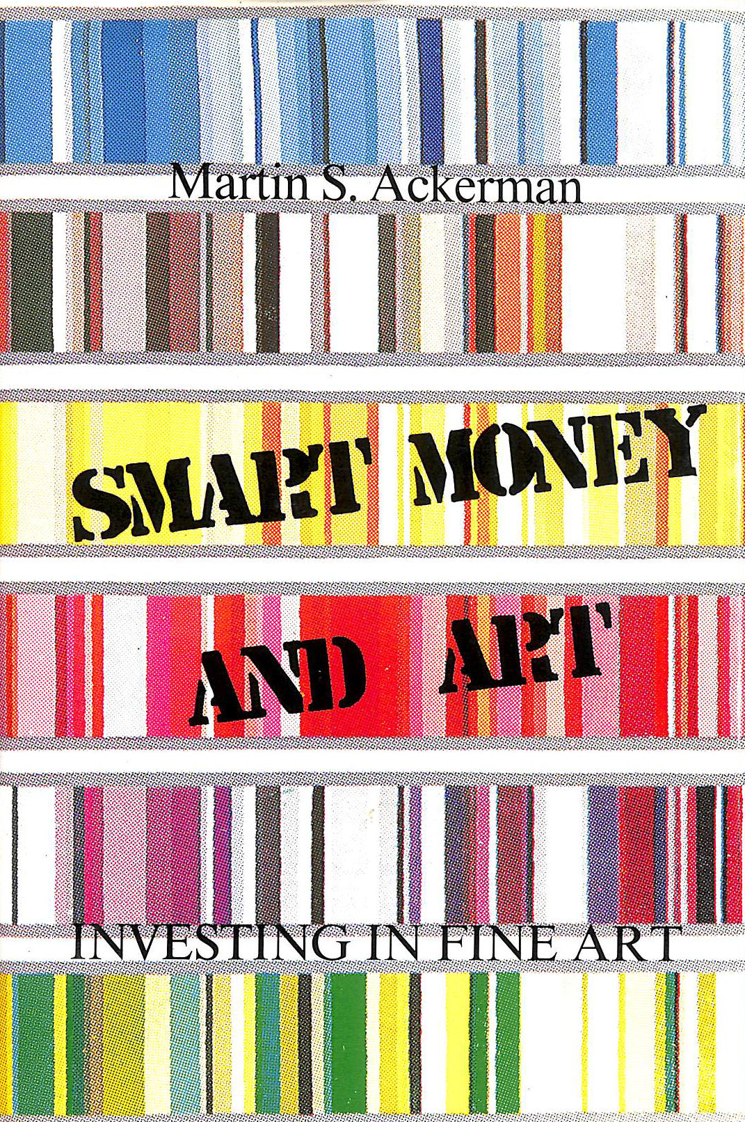 Image for Smart Money And Art: Investing In Fine Art