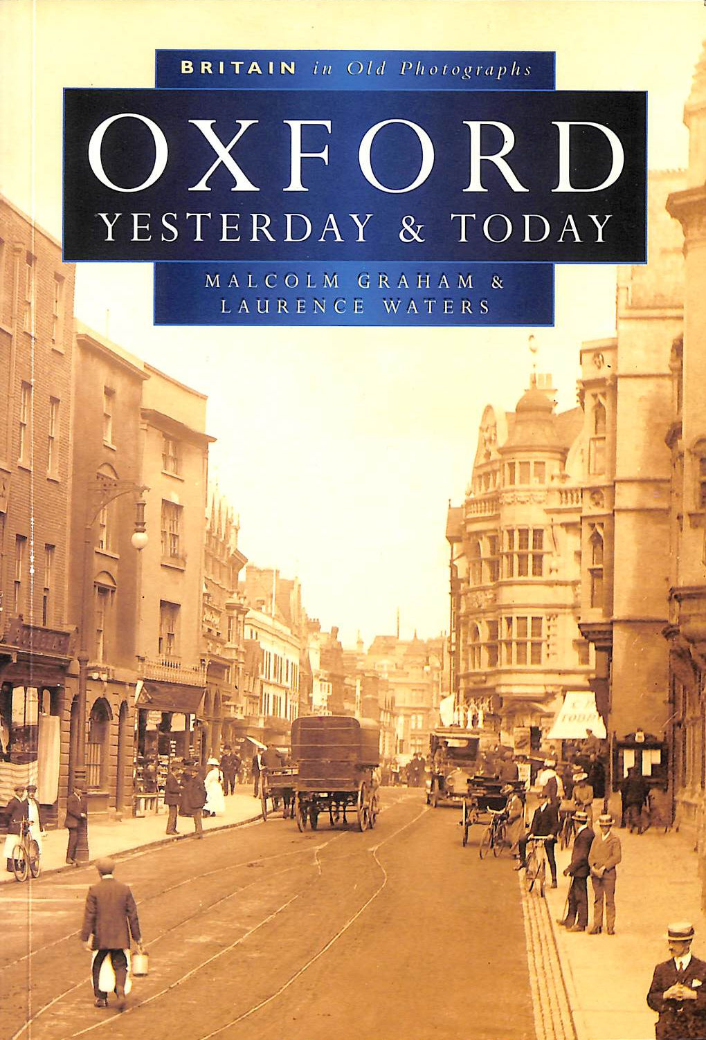 Image for Oxford Past And Present In Old Photographs (Britain In Old Photographs)