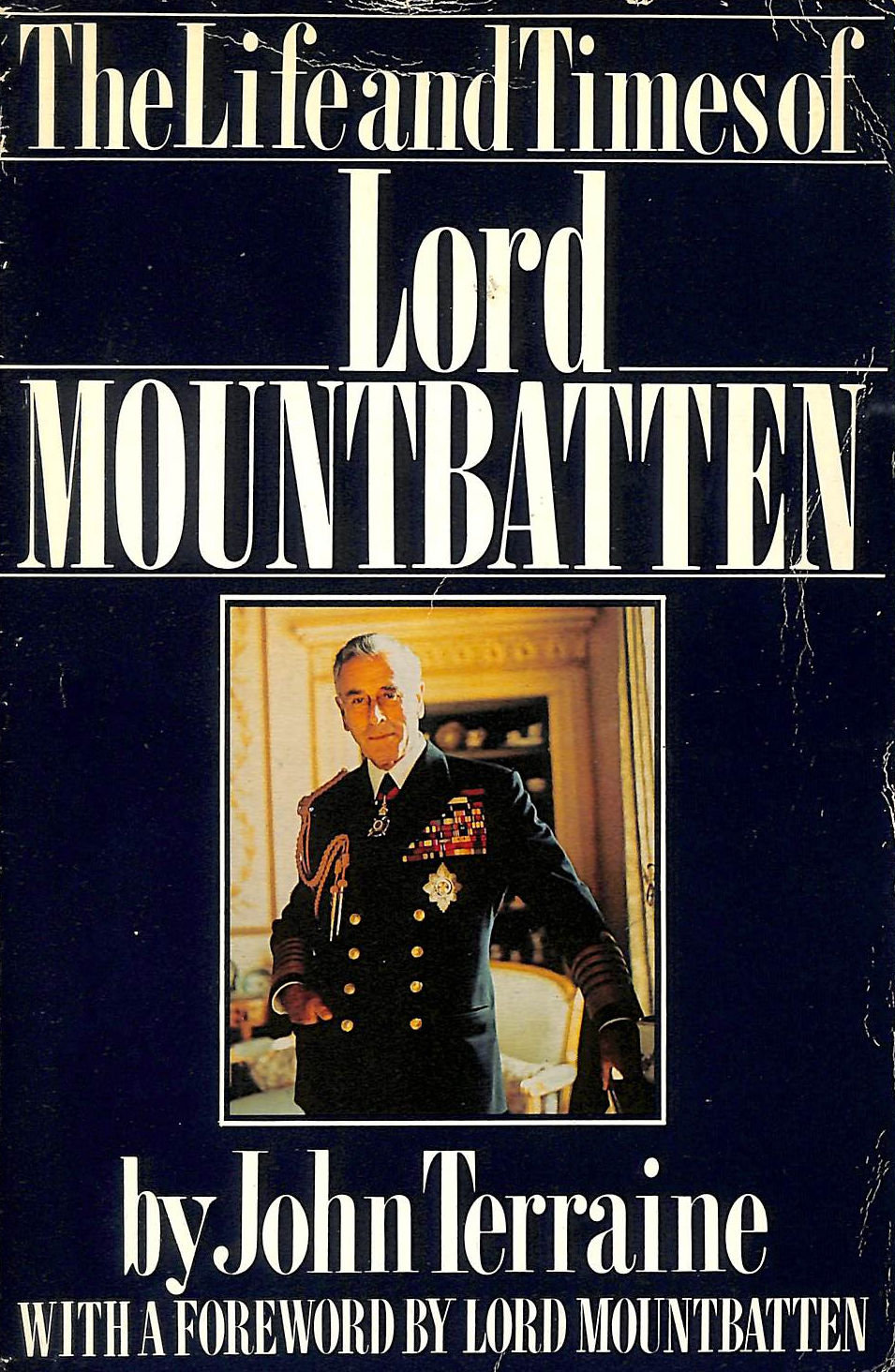 Image for The Life And Times Of Lord Mountbatten