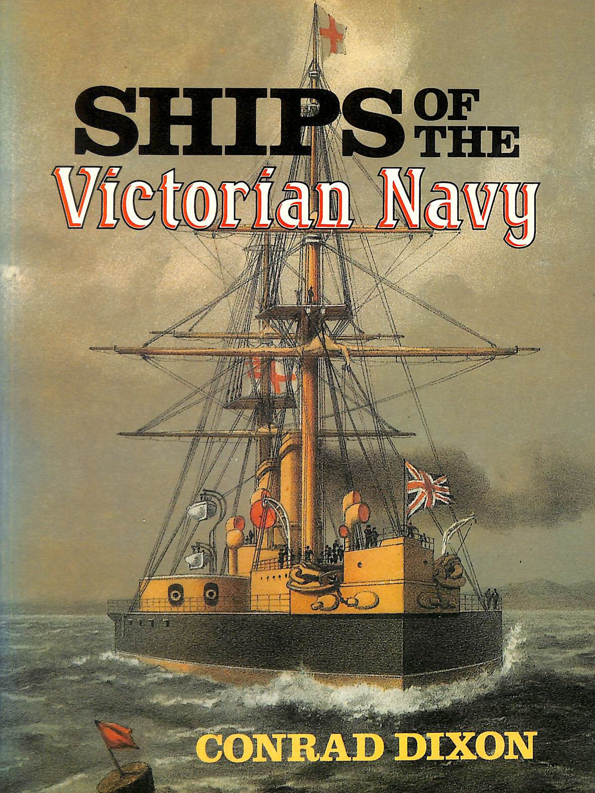 Image for Ships Of The Victorian Navy