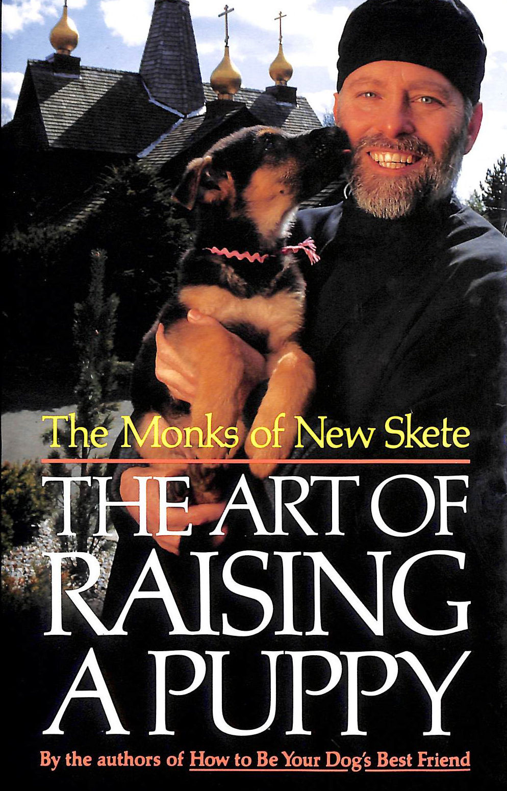 Image for The Art Of Raising A Puppy: New Skete Monks