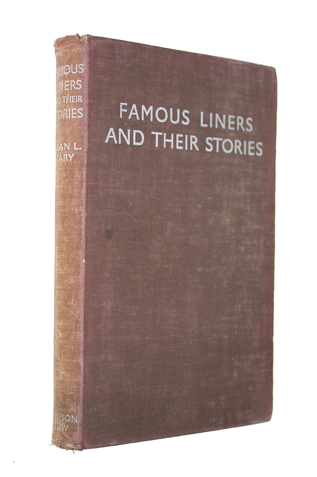 Image for Famous Liners And Their Stories