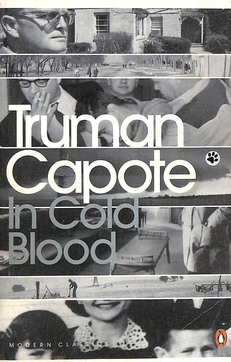 Image for In Cold Blood : A True Account Of A Multiple Murder And Its Consequences (Penguin Modern Classics)
