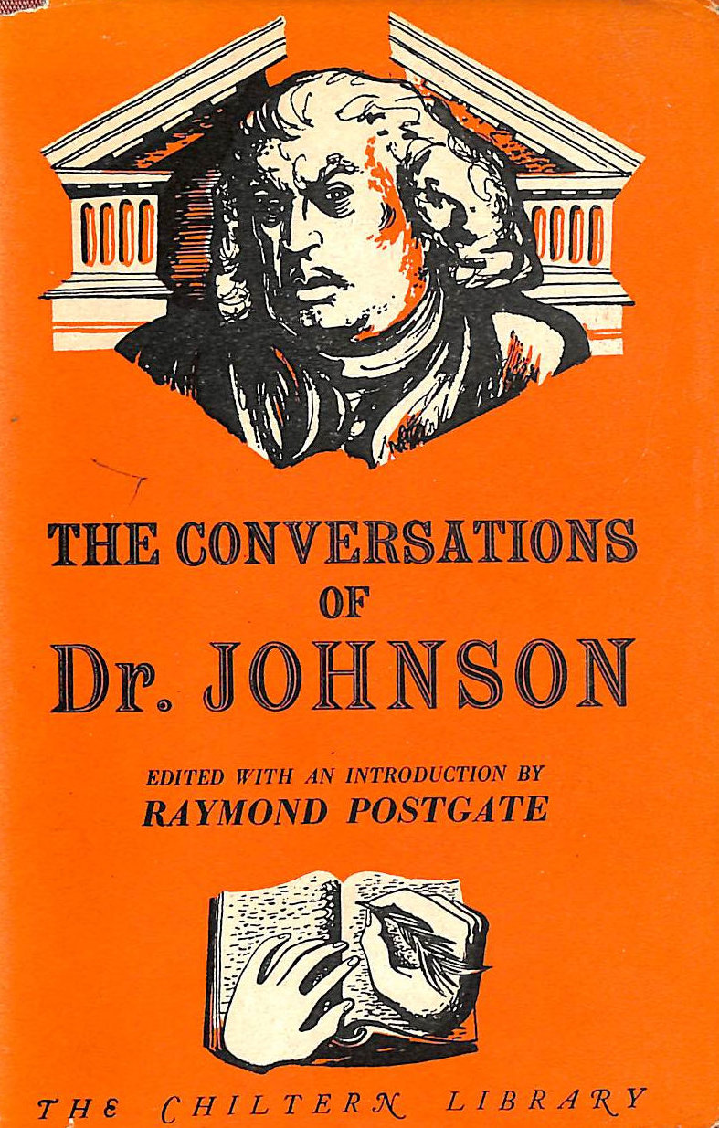 Image for The Conversations Of Dr. Johnson: Extracted From The 'Life' By James Boswell.
